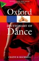 OXFORD DICTIONARY OF DANCE Second Edition (Oxford Paperback Reference)