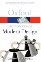 OXFORD DICTIONARY OF MODERN DESIGN (Oxford Paperback Referen...
