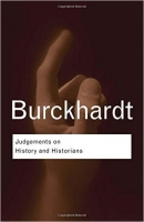 Burckhard: Judgements on History - Burckhardt, J.