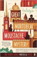 The Great Mortdecai Moustache Mystery: The Fourth Charlie Mo...