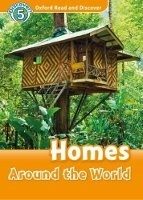 OXFORD READ AND DISCOVER Level 5: HOMES AROUND THE WORLD + AUDIO CD PACK - GEATCHES, H. (Editor)