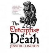 THE ENTERPRISE OF DEATH - BULLINGTON, J.