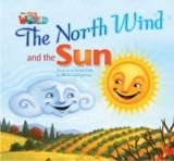 OUR WORLD Level 2 READER: THE NORTH WIND AND THE SUN - O´SUL...