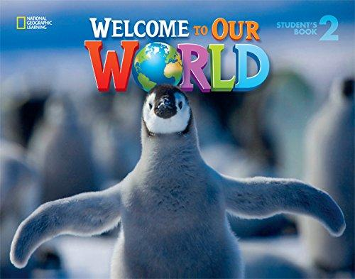 Welcome to Our World 2 Student's Book - O'Sullivan, J. K., S...