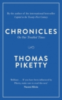 Chronicles : On Our Troubled Times - Piketty, T.