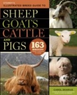 Storey's Illustrated Breed Guide to Sheep, Goats, Cattle and...