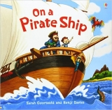 On a Pirate Ship (Usborne Picture Books) - Millbourne, A.
