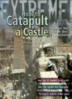 HOW TO CATAPULT A CASTLE - DE WINTER, J.