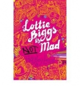 LOTTIE BIGGS IS (NOT) MAD - LONG, H.