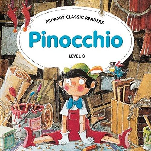 PRIMARY CLASSIC READERS Level 3: PINOCCHIO Book + Audio CD Pack - SWAN, J.