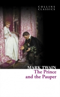The Prince and the Pauper (Collins Classics) - Mark Twain