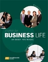 ENGLISH FOR BUSINESS LIFE ELEMENTARY COURSE BOOK - BADGER, I., MENZIES, P.
