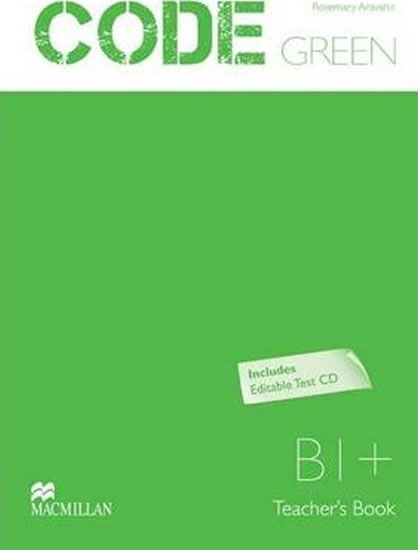 Code Green B1+: Teacher´s Book + Test CD Pk - Start Cochrane