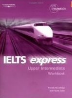 IELTS EXPRESS UPPER INTERMEDIATE WORKBOOK - HALLOWS, R., LIS...