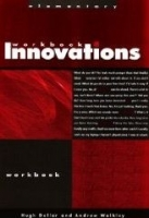 INNOVATIONS ELEMENTARY WORKBOOK - DELLAR, H., WALKLEY, A.