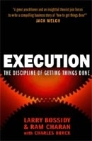 Execution - Bossidy, L., Charan, R., Buck, C., Smith, C.