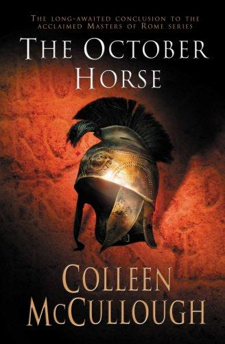 The October Horse - Colleen Mccullough