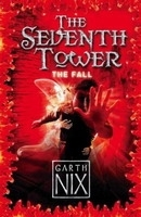 SEVENTH TOWER: THE FALL - NIX, G.