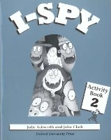 I SPY 2 ACTIVITY BOOK - ASHWORTH, J., CLARK, J.