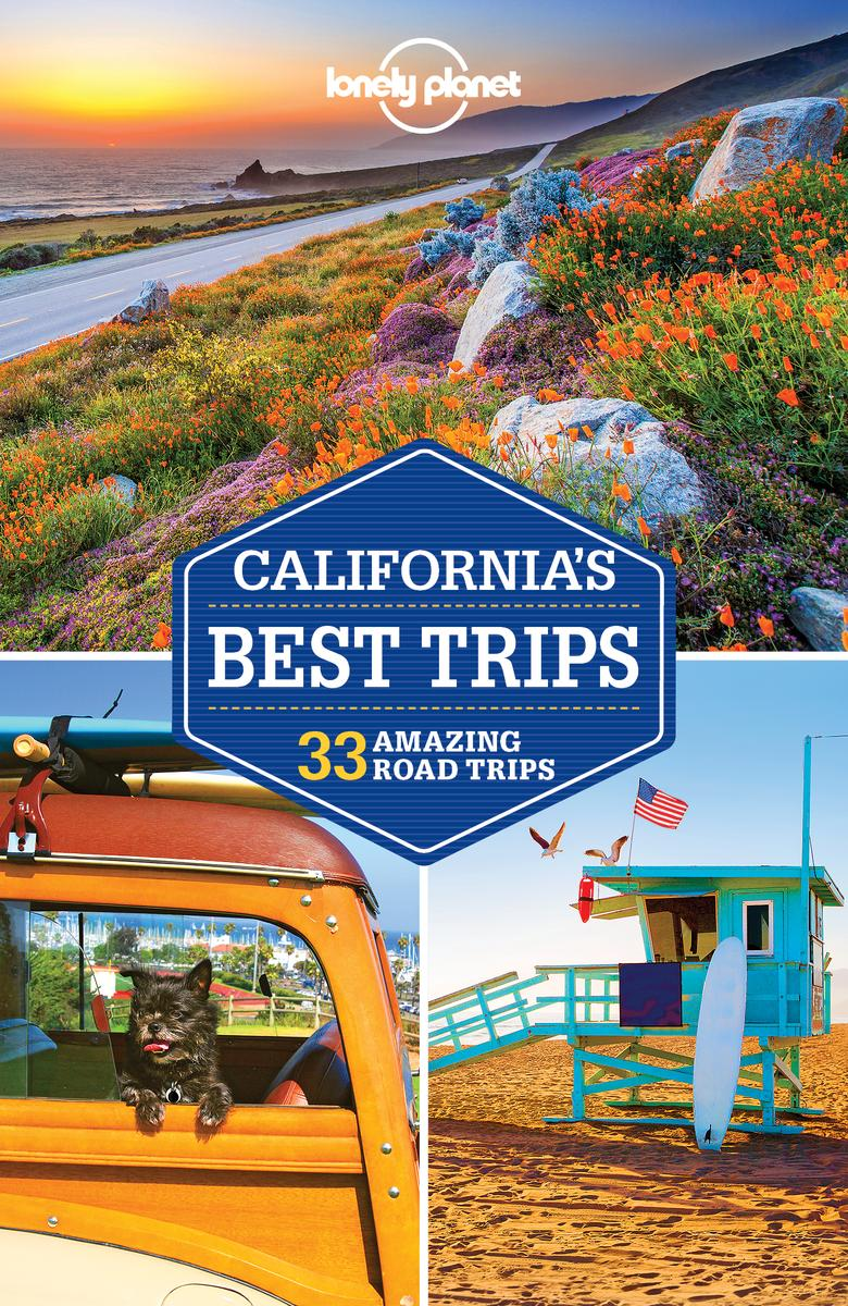 Lonely Planet California Best Trips 3.
