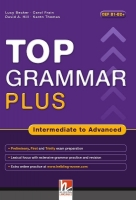 TOP GRAMMAR PLUS INTERMEDIATE to ADVANCED - FINNIE, R., FRAIN, C., HILL, D. A., THOMAS, K.