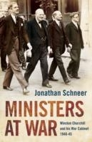 Ministers at War : Winston Churchill and His War Cabinet - S...