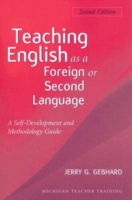 Teaching English as a Foreign or Second Language A Teacher S...