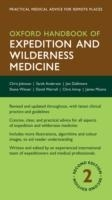 Oxford Handbook of Expedition and Wilderness Medicine 2nd Ed...