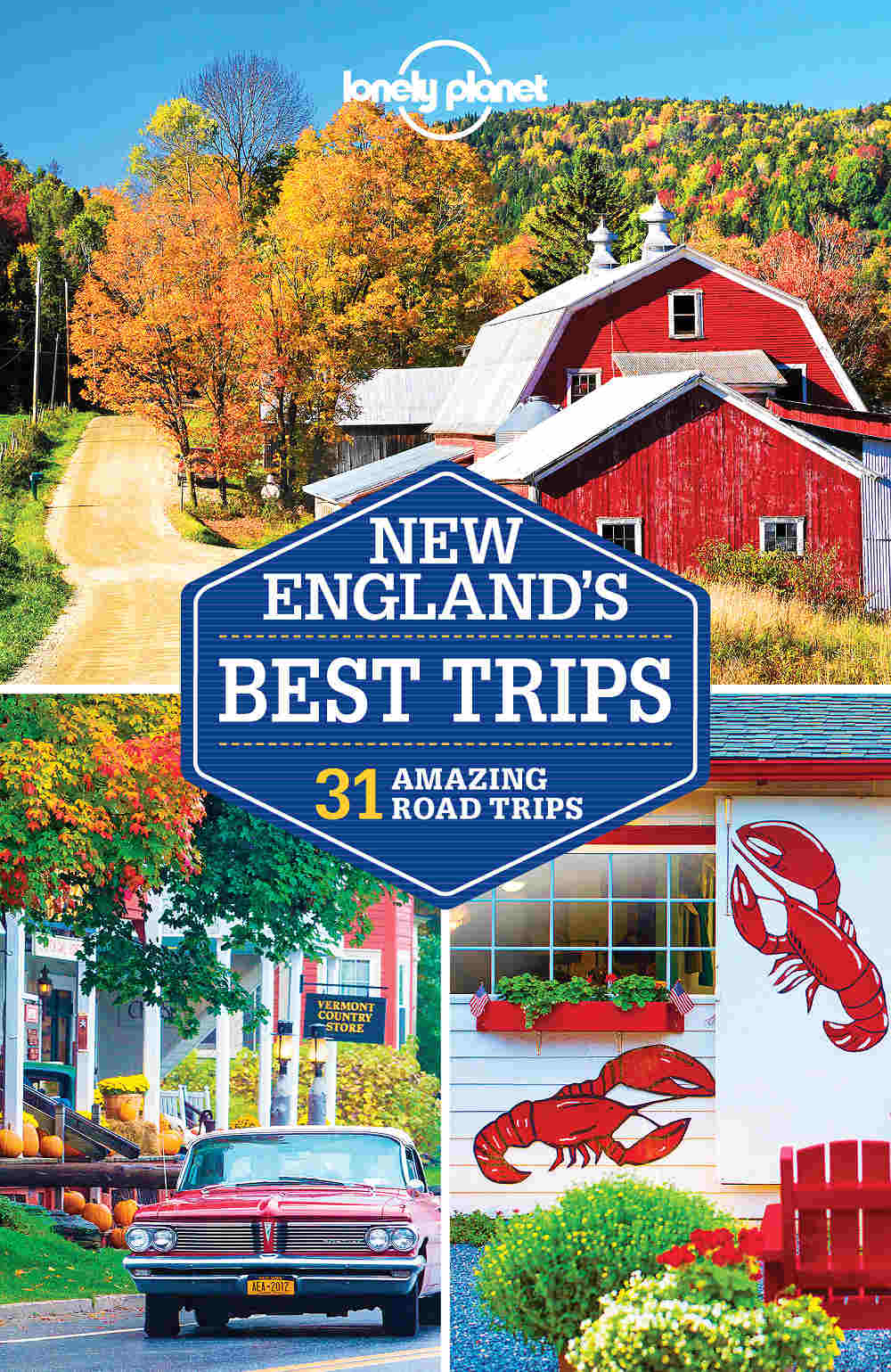 Lonely Planet New England Best Trips 3.