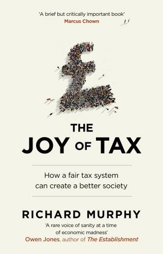 The Joy of Tax - Richard Murphy