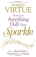 Don't Let Anything Dull Your Sparkle - Virtue, D.