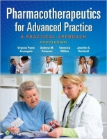 Pharmacotherapeutics for Advanced Practice, 4th Ed. A Practical Approach - Arcangelo, V. P.