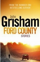 FORD COUNTY STORIES - GRISHAM, J.