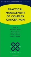 Practical Management of Complex Cancer Pain - Sharma, M.