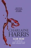 TRUE BLOOD 3: CLUB DEAD - HARRIS, CH.