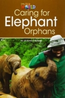 OUR WORLD Level 3 READER: CARING FOR ELEPHANT ORPHANS - O´SU...