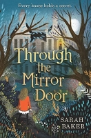 Through the Mirror Door - Baker, S.