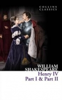 HENRY IV PART 1 AND 2 (Collins Classics) - SHAKESPEARE, W.