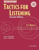 DEVELOPING TACTICS FOR LISTENING Second Edition TEST BOOKLET...