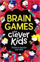 Brain Games For Clever Kids - Moore, G.