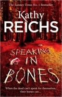 Speaking in Bones - Reichs, K.