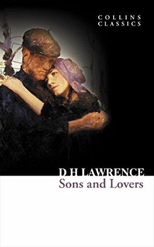 Sons and Lovers (Collins Classics) - LAWRENCE, D. H.