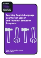 Teaching English Language Learners in Career and Technical E...