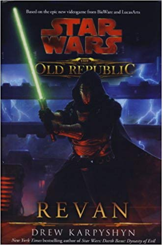 STAR WARS: THE OLD REPUBLIC - REVAN - KARPYSHYN, D.