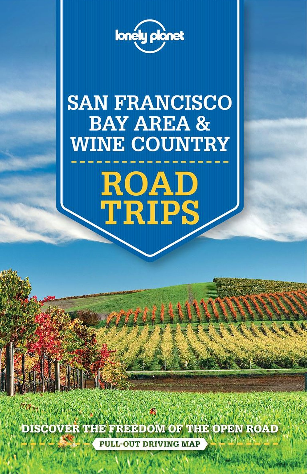 Lonely Planet San Francisco & Wine Country Road Trips 1.