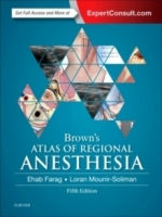Brown's Atlas of Regional Anesthesia, 5th ed. - Farag, E.