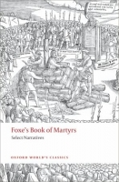 FOXE´S BOOK OF MARTYRS: Select Narrative (Oxford World´s Cla...