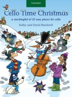 CELLO TIME CHRISTMAS with AUDIO CD - BLACKWELL, K., BLACKWEL...