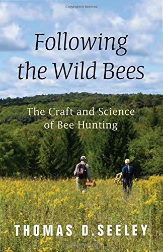 Following the Wild Bees - Thomas D. Seeley