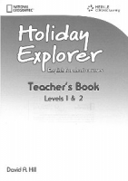 HOLIDAY EXPLORER 1 AND 2 TEACHER´S BOOK - HILL, D. A.